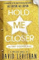 - Hold Me Closer: The Tiny Cooper Story - 9780141359373 - KML0000357