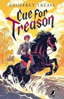 Trease, Geoffrey - Cue for Treason (A Puffin Book) - 9780141359434 - V9780141359434