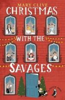 Clive, Mary - Christmas with the Savages (A Puffin Book) - 9780141361123 - V9780141361123