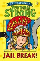 Strong, Jeremy - Romans on the Rampage: Jail Break! - 9780141361413 - V9780141361413