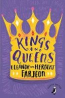 Farjeon, Eleanor, Farjeon, Herbert - Kings and Queens (Puffin poetry) - 9780141361871 - V9780141361871