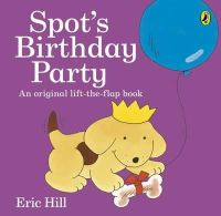 Hill, Eric - Spot's Birthday Party - 9780141362434 - V9780141362434