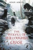 Aiken, Joan - The Wolves of Willoughby Chase (A Puffin Book) - 9780141362663 - V9780141362663