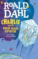 Dahl, Roald - Charlie and the Great Glass Elevator - 9780141365381 - 9780141365381