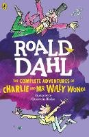 Dahl, Roald - The Complete Adventures of Charlie and Mr Willy Wonka - 9780141365398 - V9780141365398