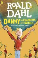 Dahl, Roald - Danny the Champion of the World - 9780141365411 - 9780141365411