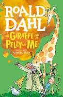 Dahl, Roald - The Giraffe and the Pelly and Me - 9780141365435 - 9780141365435
