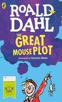 Dahl, Roald - World Book Day 2016: The Great Mouse Plot - 9780141367927 - KAK0007147