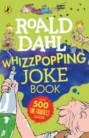 Dahl, Roald - Roald Dahl's Whizzpopping Joke Book - 9780141368238 - 9780141368238