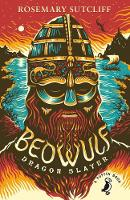 Sutcliff, Rosemary - Beowulf, Dragonslayer (A Puffin Book) - 9780141368696 - V9780141368696