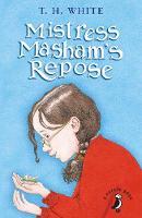 White, T.H. - Mistress Masham's Repose (A Puffin Book) - 9780141368733 - V9780141368733