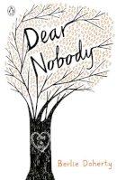 Doherty, Berlie - Dear Nobody (The Originals) - 9780141368948 - V9780141368948