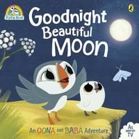 Puffin - Puffin Rock: Goodnight Beautiful Moon - 9780141369143 - V9780141369143
