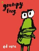 Vere, Ed - Grumpy Frog - 9780141370118 - V9780141370118
