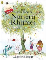 Briggs, Raymond - The Puffin Book of Nursery Rhymes - 9780141370163 - V9780141370163