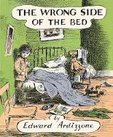 Ardizzone, Edward - The Wrong Side of the Bed - 9780141370279 - V9780141370279