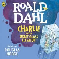 Dahl, Roald - Charlie and the Great Glass Elevator - 9780141370309 - V9780141370309