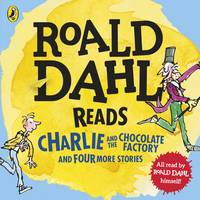 Dahl, Roald - Roald Dahl Reads Charlie and the Chocolate Factory and Four More Stories (Dahl Audio) - 9780141373058 - V9780141373058