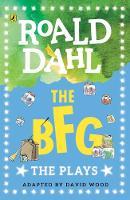Dahl, Roald - The BFG: Plays for Children - 9780141374307 - V9780141374307