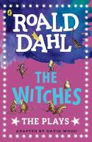 Dahl, Roald - The Witches: Plays for Children - 9780141374321 - V9780141374321