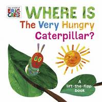 Carle, Eric - Where is the Very Hungry Caterpillar? - 9780141374352 - V9780141374352
