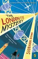 Dowd, Siobhan - The London Eye Mystery. Der Junge, der sich in Luft auflöste, englische Ausgabe - 9780141376554 - 9780141376554