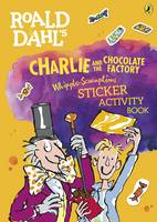 Puffin - Roald Dahl's Charlie and the Chocolate Factory Whipple-Scrumptious Sticker Activity Book - 9780141376707 - V9780141376707