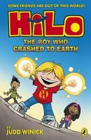 Winick, Judd - Hilo: The Boy Who Crashed to Earth (Hilo Book 1) - 9780141376929 - V9780141376929