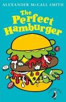 McCall Smith, Alexander - The Perfect Hamburger - 9780141377674 - V9780141377674