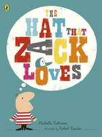 Robinson, Michelle - The Hat That Zack Loves - 9780141379678 - KTG0020262