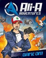 Ali-A, Scott, Cavan - Ali-A Adventures: Game On! - 9780141388168 - V9780141388168