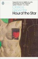 Lispector, Clarice - The Hour of the Star (Penguin Modern Classics) - 9780141392035 - 9780141392035