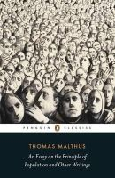 Malthus, Thomas K. - An Essay on the Principle of Population and Other Writings - 9780141392820 - V9780141392820