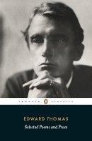 Thomas, Edward - Selected Poems and Prose - 9780141393193 - V9780141393193