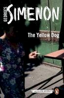 Simenon, Georges - The Yellow Dog - 9780141393476 - V9780141393476