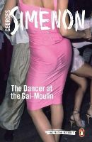 Simenon, Georges - The Dancer at the Gai-Moulin (Inspector Maigret) - 9780141393520 - V9780141393520