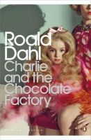 Dahl, Roald - Charlie and the Chocolate Factory (Penguin Modern Classics) - 9780141394589 - V9780141394589