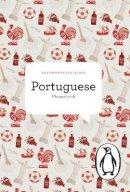 Norman, Jill, de Figueiredo, Antonio - The Penguin Portuguese Phrasebook (Phrase Book, Penguin) - 9780141394824 - V9780141394824