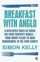 Kelly, Simon E - Breakfast With Anglo - 9780141399614 - KTG0013403