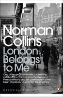 Collins, Norman - London Belongs to Me - 9780141442334 - KTG0021293
