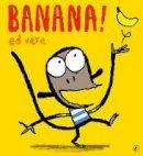 Vere, Ed - Banana - 9780141500591 - V9780141500591