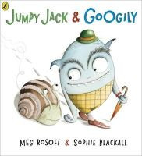 Meg Rosoff - Jumpy Jack & Googily. Meg Rosoff & Sophie Blackall - 9780141502410 - V9780141502410