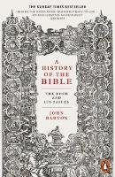 Barton, Dr John - A History of the Bible: The Book and Its Faiths - 9780141978505 - 9780141978505