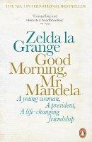 la Grange, Zelda - Good Morning, Mr Mandela - 9780141978659 - V9780141978659