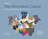 Cheshire, James - London: The Information Capital: 100 Maps and Graphics that Will Change How You View the City - 9780141978796 - V9780141978796
