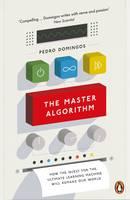 Domingos, Pedro - The Master Algorithm - 9780141979243 - V9780141979243