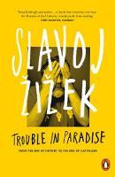 Izek, Slavoj - Trouble In Paradise - 9780141979540 - V9780141979540
