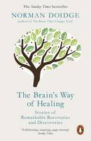 Doidge, Norman - The Brain's Way of Healing - 9780141980805 - V9780141980805