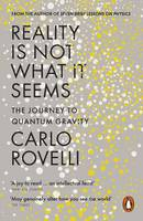 Rovelli, Carlo - Reality Is Not What It Seems - 9780141983219 - V9780141983219