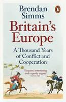 Simms, Brendan - Britain's Europe - 9780141983905 - V9780141983905